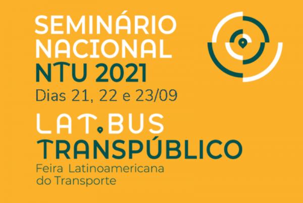 Evento on-line será realizado de 21 a 23 de setembro e discutirá o transporte público coletivo no pós-pandemia. Inscrições para o Seminário Nacional NTU já estão abertas.